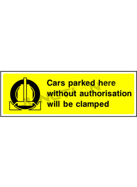 Car parked without authorisation will be clamped
