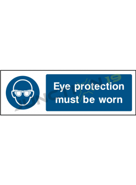 Eye Protection Must Be Worn