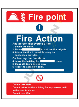 Fire Point Fire Action Any person discovering a fire