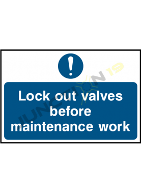 Lock Out Valves Before Maintenance Work