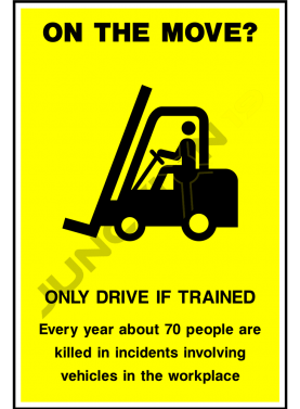 On The Move Only Drive If Trained