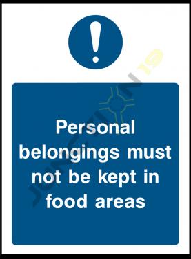 Personal Belongings Must Not Be Kept In Food Areas