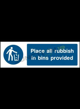 Place All Rubbish In Bins Provides