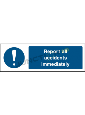 Report All Accident Immediately