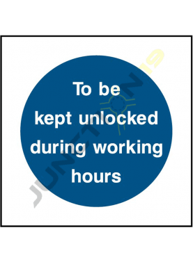 To Be Kept Unloacked During Working Hours