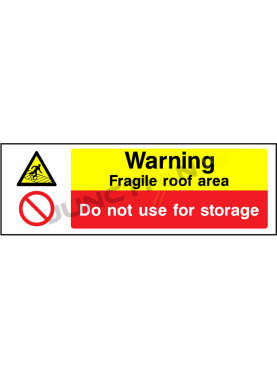 Warning Fragile Roof Area Do Not For Storage