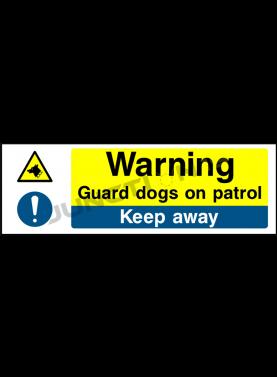 Warning Guard Dogs On Patrol Keep Away