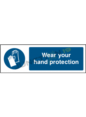 Wear Your Hand Protection